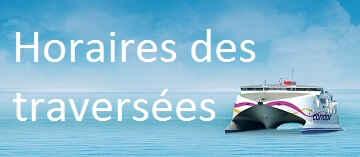 Horaires des traversées de Granville vers Jersey et Guernesey
